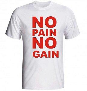 Camiseta No Pain No Gain - 2 Letras