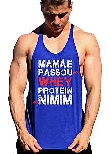 Regata Cavada Mamãe Passou Whey Protein Nimim
