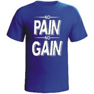 Camiseta No Pain No Gain- 3