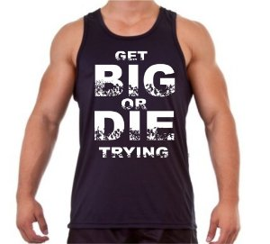 Regata Masculina Get Big or Die Trying