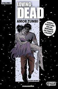 LOVING DEAD AMOR ZUMBI - 1 (2016)