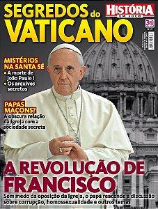 HISTÓRIA EM FOCO - SEGREDOS DO VATICANO - 4 (2016)