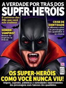A VERDADE POR TRÁS DOS SUPER-HERÓIS - 1 (2016)