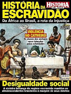 HISTÓRIA EM FOCO - HISTÓRIA DA ESCRAVIDÃO - EDIÇÃO 3 (2017)