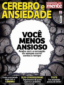 SEGREDOS DA MENTE - CÉREBRO E ANSIEDADE - EDIÇÃO 3 (2017)