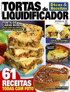 DICAS & RECEITAS - EDIÇÃO 5 - TORTAS DE LIQUIDIFICADOR (2017)