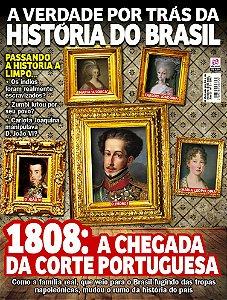 A VERDADE POR TRÁS DA HISTÓRIA DO BRASIL - EDIÇÃO 3 (2017)