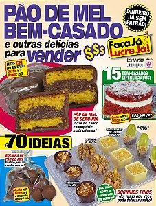 FAÇA JÁ & LUCRE JÁ - EDIÇÃO 22 - PÃO DE MEL E BEM-CASADO (2017)