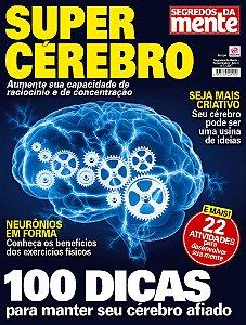 SEGREDOS DA MENTE - SUPERCÉREBRO - EDIÇÃO 7 (2017)