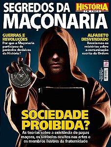 HISTÓRIA EM FOCO - SEGREDOS DA MAÇONARIA - EDIÇÃO 2 (2017)