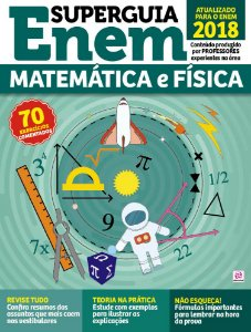 SUPERGUIA ENEM MATEMÁTICA E FÍSICA - EDIÇÃO 2 (2017)