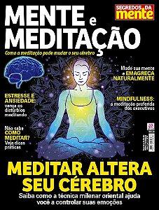 SEGREDOS DA MENTE - MENTE E MEDITAÇÃO - EDIÇÃO 1 (2017)