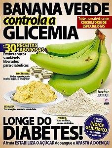 BANANA VERDE CONTROLA A GLICEMIA - EDIÇÃO 1 (2017)