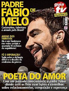 GUIA DA TEVÊ FAMOSOS - EDIÇÃO 9 - PADRE FÁBIO DE MELO (2017)