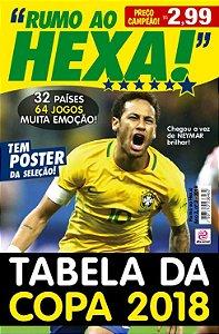 RUMO AO HEXA! - EDIÇÃO 3 - COPA 2018