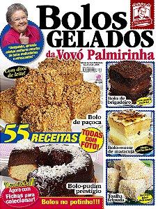 DELÍCIAS DA VOVÓ PALMIRINHA - EDIÇÃO 40 - BOLOS GELADOS (2018)