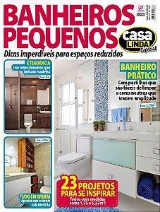 CASA LINDA ESPECIAL - EDIÇÃO 18 - BANHEIROS PEQUENOS (2018)