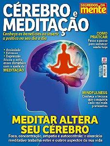 SEGREDOS DA MENTE - CÉREBRO E MEDITAÇÃO - EDIÇÃO 2 (2018)