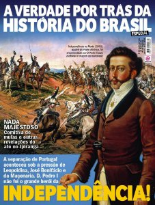 A VERDADE POR TRÁS DA HISTÓRIA DO BRASIL ESPECIAL - EDIÇÃO 2 (2018)