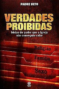 VERDADES PROIBIDAS - LIVRO PADRE BETO
