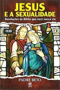 JESUS E A SEXUALIDADE - LIVRO PADRE BETO