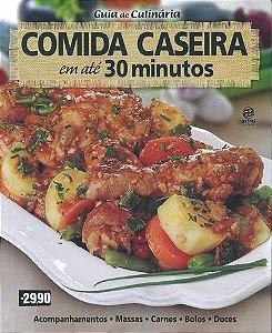Guia de Culinária Comida Caseira em até 30 minutos - Livro
