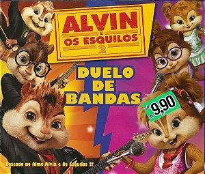 ALVIN E OS ESQUILOS 2 - DUELO DE BANDAS