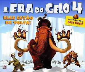 A ERA DO GELO 4 - ELES ESTÃO DE VOLTA! - LIVRO