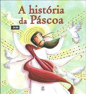 GUIA DE HISTÓRIAS DA BÍBLIA - A HISTÓRIA DA PÁSCOA