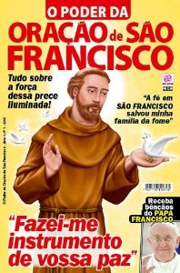 O PODER DA ORAÇÃO DE SÃO FRANCISCO - 1 (2015)