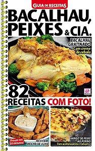 GUIA DE RECEITAS - 78 BACALHAU, PEIXES & CIA (2016)