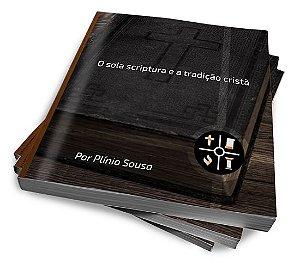 ePub O SOLA SCRIPTURA E A TRADIÇÃO CRISTÃ