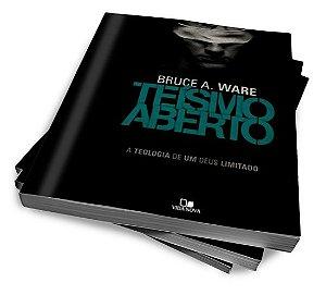TEÍSMO ABERTO — BRUCE A. WARE