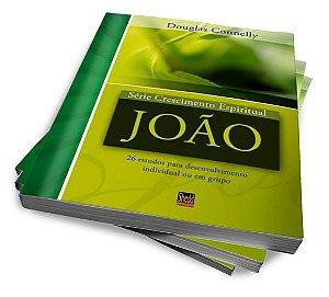 JOÃO — SÉRIE CRESCIMENTO ESPIRITUAL