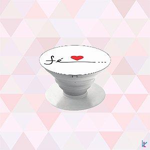 Pop Socket - Fé Coração