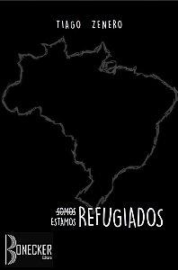 """""""Somos"""" Estamos Refugiados"""