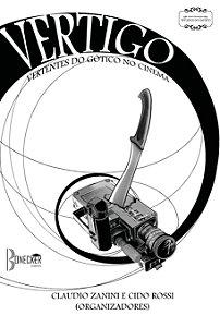 Vertigo: Vertentes do Gótico no Cinema