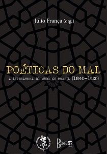 Poéticas do Mal: a Literatura do Medo no Brasil