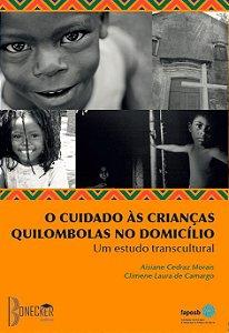 O cuidado às crianças quilombolas no domicílio: um estudo transcultural