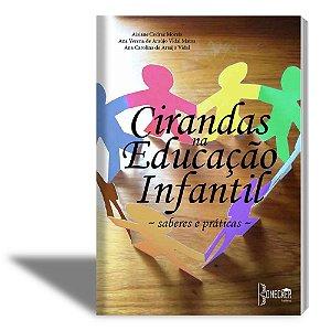 Cirandas na Educação Infantil - saberes e prática