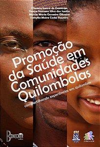 Promoção da saúde em comunidades quilombolas: compartilhando experiências em quilombos