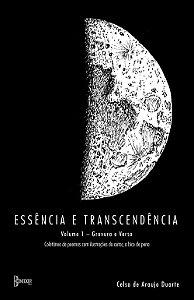 Essência e Transcendência -  Volume I Gravura e Verso
