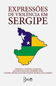 Expressões de Violência em Sergipe