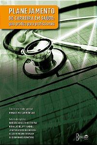 Planejamento de carreira em saúde: guia prático para profissionais