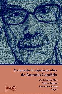 O conceito de espaço na obra de Antonio Candido