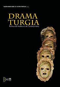 Dramaturgia: poéticas do moderno e do contemporâneo