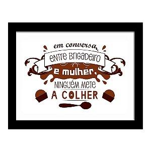 Quadro Decorativo para Sala de Estar em MDF Frases - Brigadeiro e Mulher