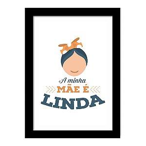 Quadro Decorativo para Sala de Estar em MDF Frases - Minha Mãe É Linda