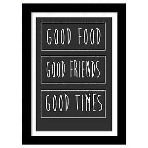 Quadro Decorativo para Sala em MDF Frases - Good Food, Good Friends, Good Times