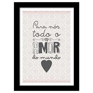 Quadro Decorativo para Sala em MDF Frases - Para Nós Todo Amor Do Mundo